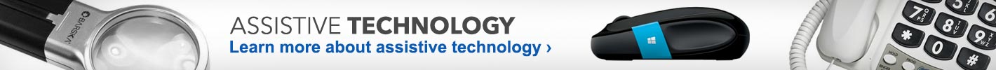 Assistive Technology. Learn More about assistive technology.