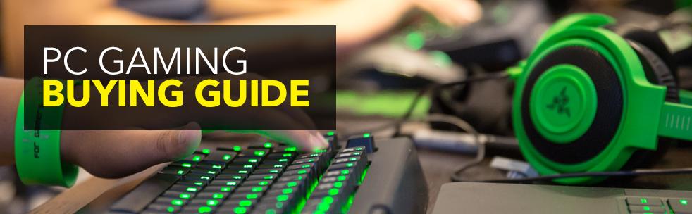 PC Gaming Buying Guide