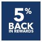 5 percent back in rewards