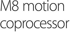 M8 motion coprocessor