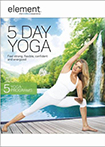 Element: 5 Day Yoga (DVD)