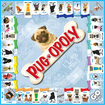 Late for the Sky - Pug-opoly Board Game