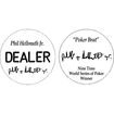 Trademark - Phil Hellmuth Jr. Professional Collector's Dealer Button