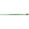 Moon Products - Decorated Wood Pencil, Caught Doing Good, HB #2, Green Brl, Dozen - Green
