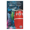 Alfred - An Introduction to Hand Percussion, Vol. 1: Congas - Music Training Course