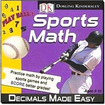 DK Publishing - Sports Math - Decimals Made Easy - Academic Training Course