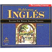 The Learning Company - Hablemos Ingl¿s 7.0 - Academic Training Course - Spanish