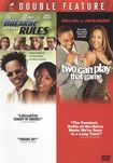 Breakin' All The Rules/two Can Play That Game [2 Discs] (dvd) 1009123