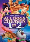 All Dogs Go To Heaven/all Dogs Go To Heaven 2 [2 Discs] (dvd) 1025003