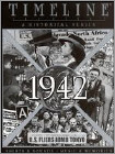 Timeline: 1942 (DVD) (Black & White) 2001