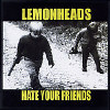 Hate Your Friends [PA] - CD