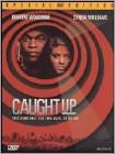 Caught Up (DVD) (Full Screen/Enhanced Widescreen for 16x9 TV) (Eng) 1998