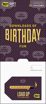 BestBuyGC - $50 Downloads of Birthday Fun - Load Up, It's Your Birthday Gift Card - Multi