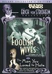 Foolish Wives/the Man You Loved To Hate (dvd) 13391046
