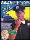 Amazing Heroes: Spend a Day with Police Officers (DVD) (Eng/Spa) 2002