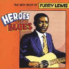 Heroes of the Blues: The Very Best of Furry... - CD