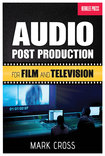 Berklee Press - Berklee Guide Audio Postproduction For Film and Television Instructional Book - Multi