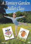 A Fantasy Garden Ballet Class (dvd) 13588147