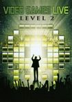 Video Games Live: Level 2 [dvd]