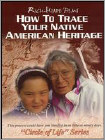 How to Trace Your Native American Heritage (DVD) 1997