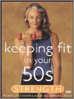 Keeping Fit in Your 50s: Strength (DVD) (Eng) 2003
