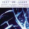 Text of Light - CD