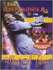Pastor Rudolph McKissick, Jr. & the Word and Worship Mass Choir: What a Time! (DVD) 2004