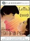Light of My Eyes (DVD) (Enhanced Widescreen for 16x9 TV) (Eng) 2001