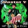 MP Da Last Don [PA] - CD