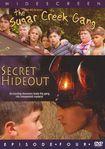 The Sugar Creek Gang: Secret Hideout (dvd) 14376613