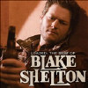 Loaded: The Best of Blake Shelton - CD