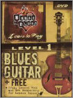 House of Blues Presents Learn To Play Blues Guitar, Level 1 (DVD) (Eng) 2005