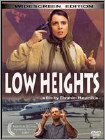 Low Heights (Enhanced Widescreen for 16x9 TV) 2002