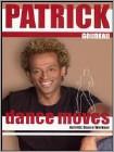 Patrick Goudeau: Dance Moves (DVD) (Eng) 2005