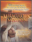 The Miraculous Mission (DVD) 2005
