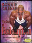 Ronnie Coleman: The Cost of Redemption (DVD) (Eng) 2005