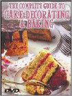 The Complete Guide to Cake Decorating and Baking (DVD) (Eng)