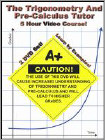The Trigonometry & Pre-Calculus Tutor: 5 Hour Video (DVD) (Eng) 2005