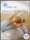 Pilates for Life: Pilates on the Ball (DVD)