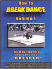 How to Break Dance, Vol. 1 (DVD) (Eng) 2006