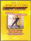 How to Breakdance, Vol. 3 (DVD) (Eng) 2006