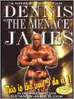 "Dennis ""The Menance"" James: This Is the Way I Do It - Bodybuiling with Dennis ""The Menance"" James (DVD) (Eng) 2007"