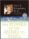 The Power of the Mind to Heal (DVD) (Eng) 2007