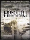 Honolulu: 100 Years in the Making (DVD) 2006