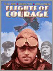 Flights of Courage (DVD) (Eng)