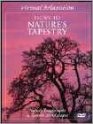 Virtual Relaxation: Escape to Nature's Tapestry (DVD) (Eng)