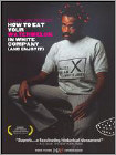 How to Eat Your Watermelon in White Company (and Enjoy It) (DVD) (Colorized) (Enhanced Widescreen for 16x9 TV) (Eng) 2005