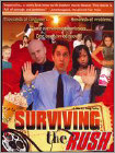Surviving the Rush (DVD) (Eng) 2005