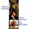 Three Leg Dogs and Old Skool Cats - CD