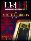 As Is: The Angelo Roberts Story - Friend or Foe (DVD) (Eng) 2007